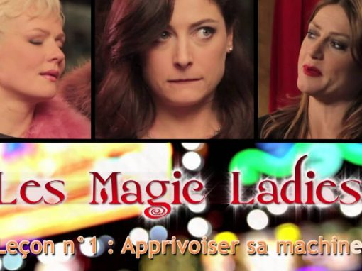 Magic Ladies