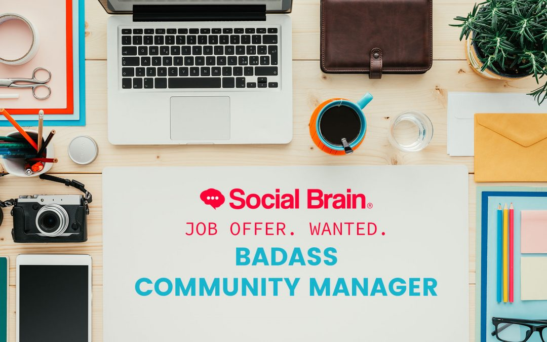 WANTED: Badass Community Manager